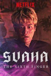 Svaha: The Sixth Finger (2019) สวาหะ: ศรัทธามืด