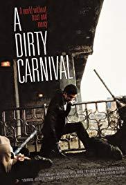 A Dirty Carnival (2006) อหังการลูกผู้ชายหักดิบ