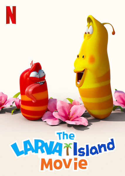 The Larva Island Movie | Netflix (2020) ลาร์วาผจญภัยบนเกาะหรรษา (เดอะ มูฟวี่)