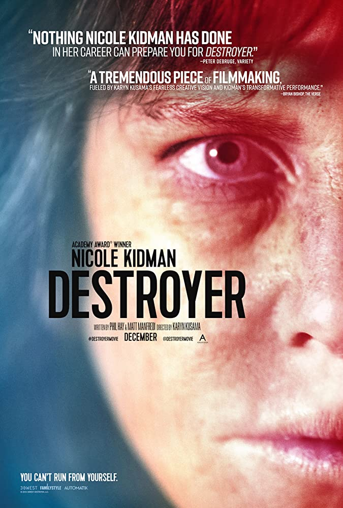 Destroyer จอมพิฆาต (2018)