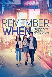 Remember When (2014) จำได้ไหมหัวใจเคยรัก
