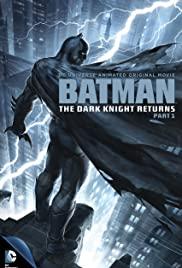 Batman: The Dark Knight Returns, Part 1 (2012): แบทแมน ศึกอัศวินคืนรัง 1