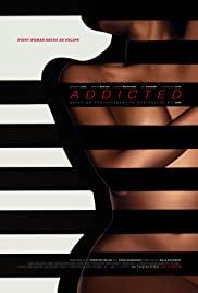 Addicted (2014) ปรารถนาอันตราย