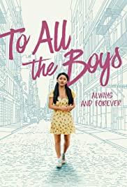 TO ALL THE BOYS ALWAYS AND FOREVER (2021) แด่ชายทุกคนที่ฉันเคยรัก ชั่วนิจนิรันดร์