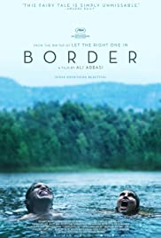 Border (2018) สายพันธุ์ลับ สัมผัสพิศวง