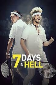 7 Days in Hell (2015) 7 วันมันส์แมทซ์นรก