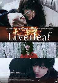 Liverleaf (2018) ลำนำดอกโศก
