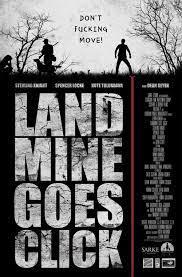 Landmine goes click (2015) ดินแดนทรชน