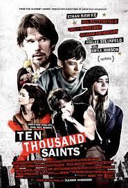 Ten Thousand Saints (2015)
