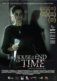 The House at the End of Time (2013) บ้านนรกแห่งกาลเวลา