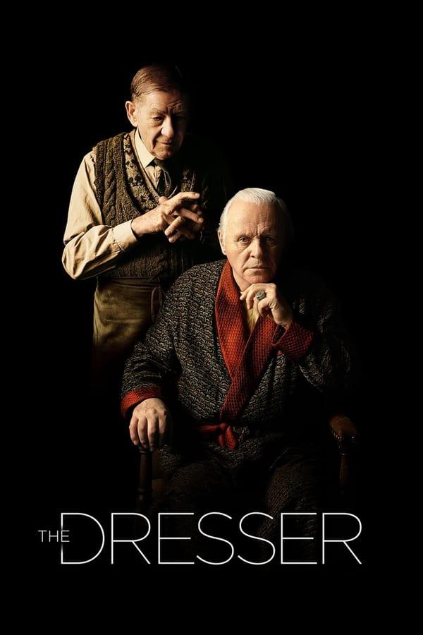 The Dresser (2015) มิตรภาพที่ปลายฝัน