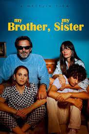 My Brother My Sister (2021) พี่น้องคู่วุ่นลุ้นชีวิตหลักสี่
